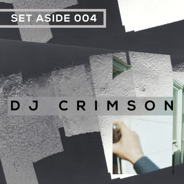 SET ASIDE 04 - DJ CRIMSON