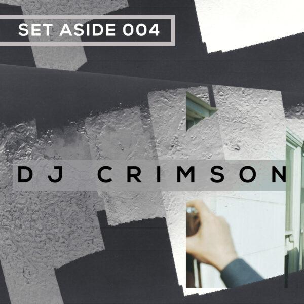 SET ASIDE 04 - DJ CRIMSON